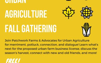 Save the Date for AUA & Patchwork Farms' Urban Ag Fall Gathering – Thurs, Oct. 26th!